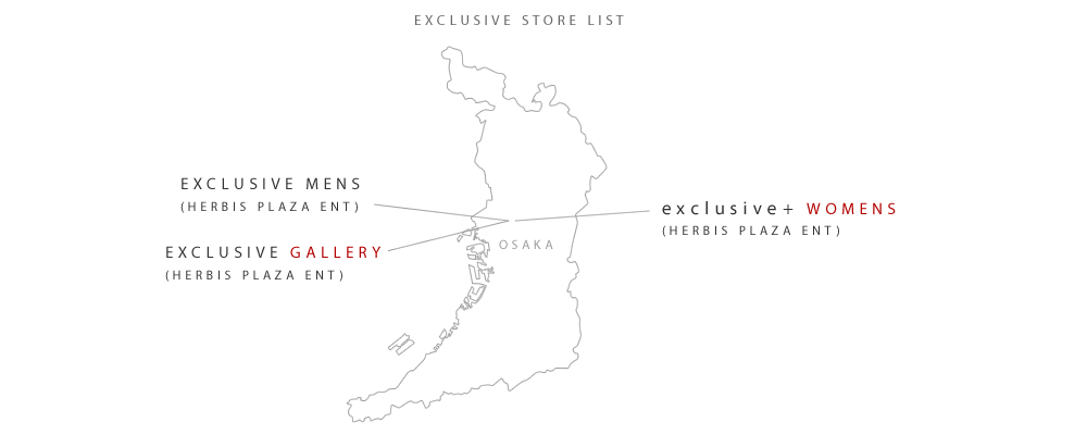EXCLUSIVE STORE LIST MAP OSAKA